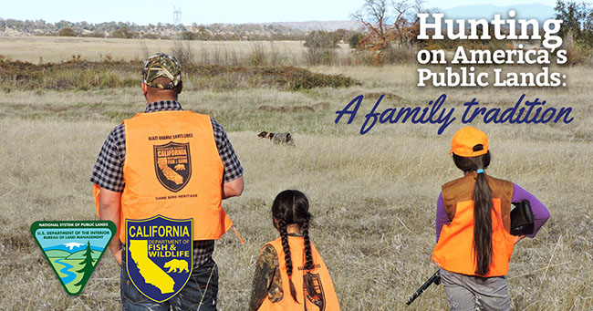 Hunting on America's public lands:  a family tradition.  Photo by BLM.