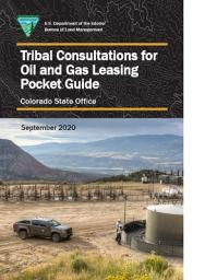 tribal consultation oil and gas leasing pocket guide with truck in front of oil and gas producing equipment
