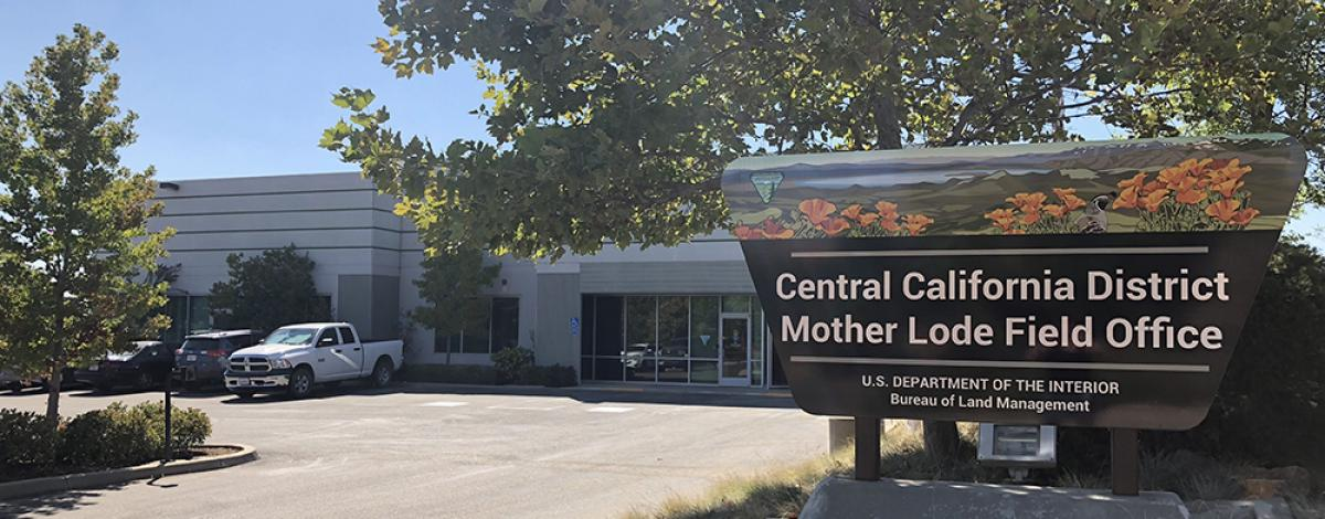 Central California District Office and Mother Lode Field Office sign in front of Office building