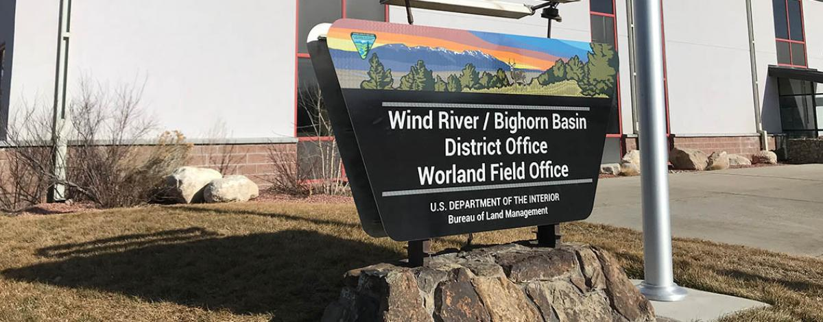 Worland field office sign
