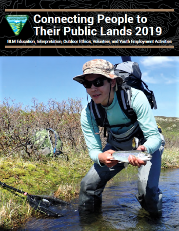 Connecting People to Their Public Lands 2019: Annual Report on the programs and accomplishments of the Division of Education, Interpretation, and Partnerships